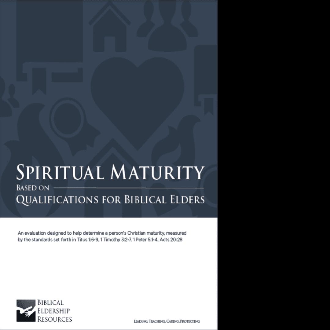 Spiritual Maturity Pdf Download Biblical Eldership Resources