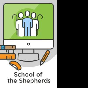 School of the Shepherds